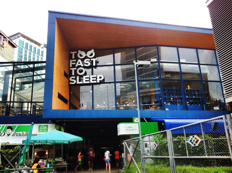 Too Fast To Sleep バンコク・サムヤン 外観